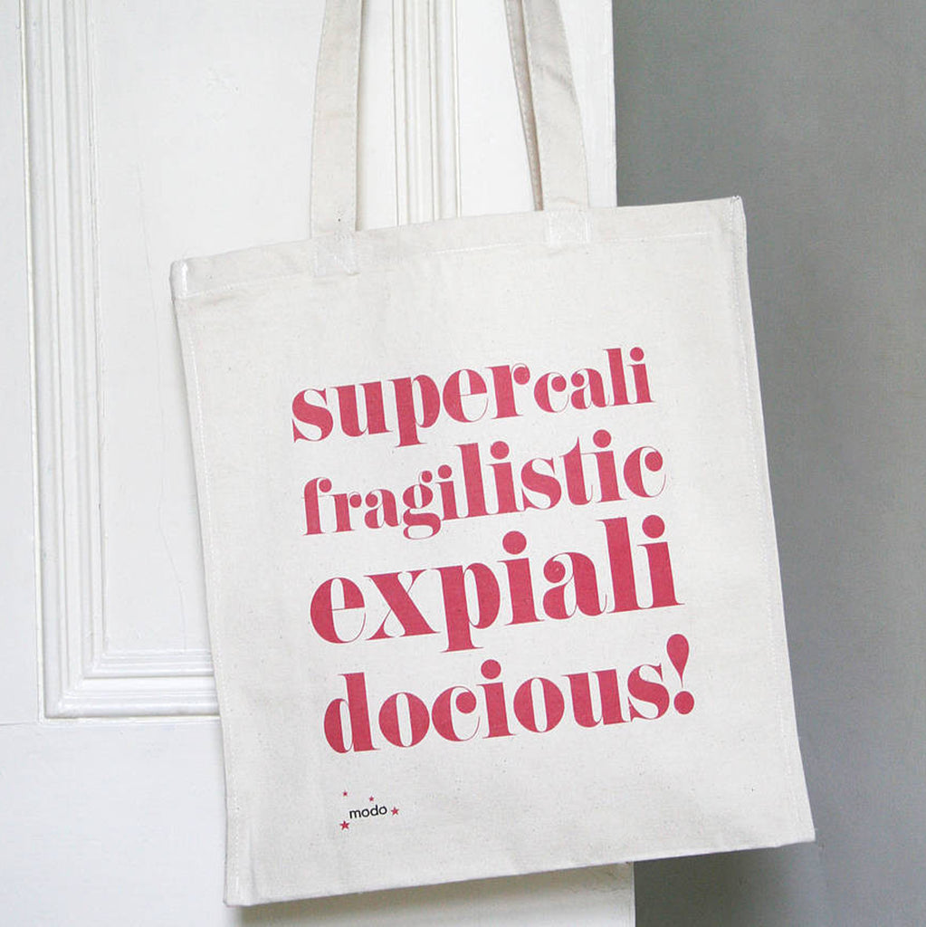 'Supercalifrajilistic' Bag