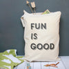Fun Is Good Toy Sack