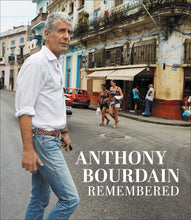 Load image into Gallery viewer, Anthony Bourdain Remembered