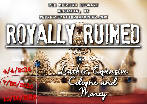 Royally Ruined - The Royals Series Inspired Candle