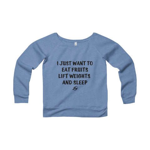 I Just Want To Eat Fruits - Women's Wide Neck Sweatshirt