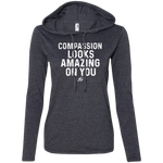 Compassion Looks Amazing On You - Ladies' LS Hoodie White