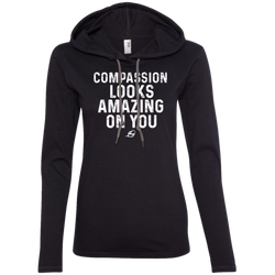 Compassion Looks Amazing On You - Ladies' LS Hoodie