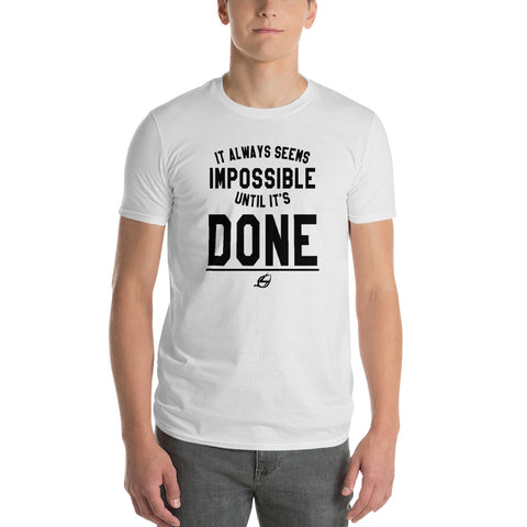 Until It's Done - Men's T-Shirt