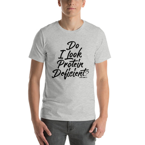 Do I Look Protein Deficient - Men's T-Shirt