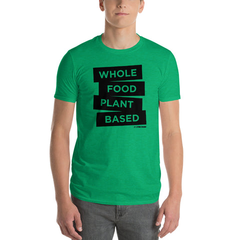 Whole Food Plant Based - Men's T-Shirt