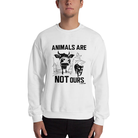 Animals Are Not Ours - Men's Sweatshirt
