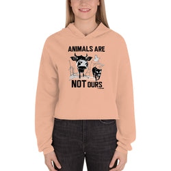 Animals Are Not Ours - Crop Hoodie