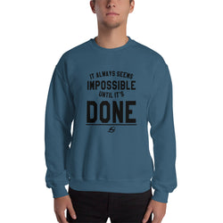 Until It's Done - Men's Sweatshirt