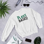 Plant Based - Women's Sweatshirt