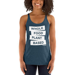 Whole Food Plant Based - Women's Racerback Tank
