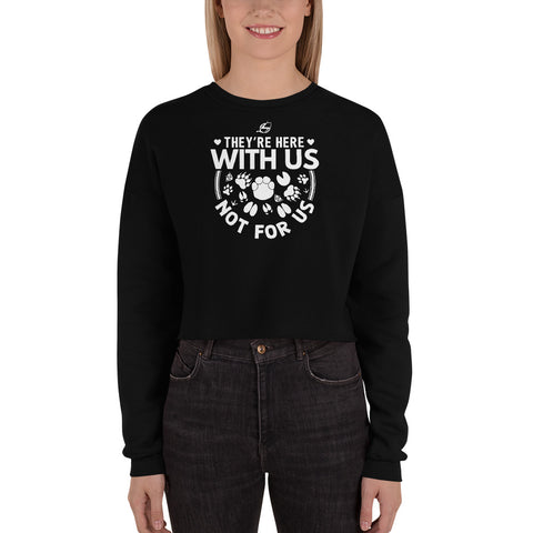 They're Here With Us - Crop Sweatshirt