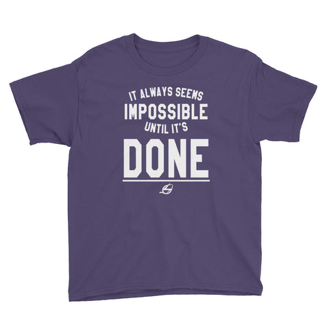 Until It's Done - Youth T-Shirt