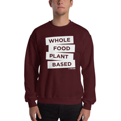 Whole Food Plant Based - Men's Sweatshirt
