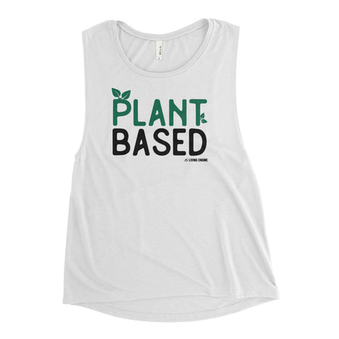 Plant Based - Ladies' Muscle Tank