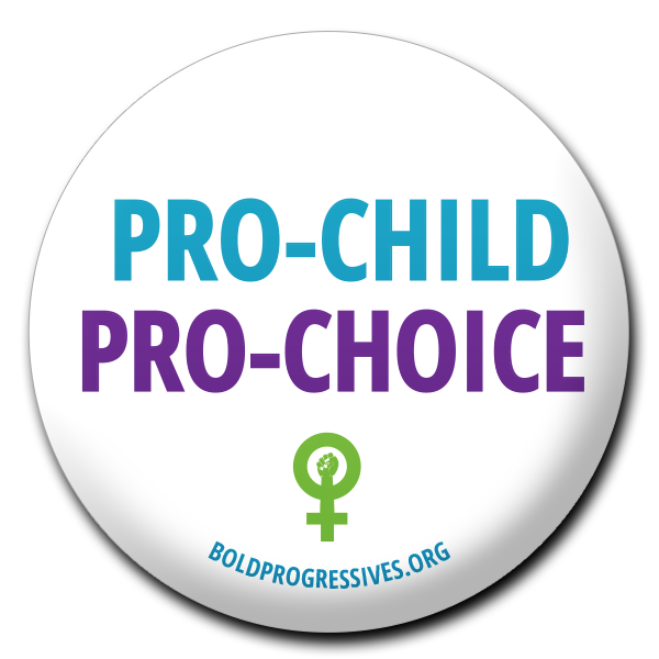 Pro-Child, Pro-Choice button