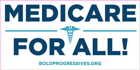 """Medicare for All!"" sticker"