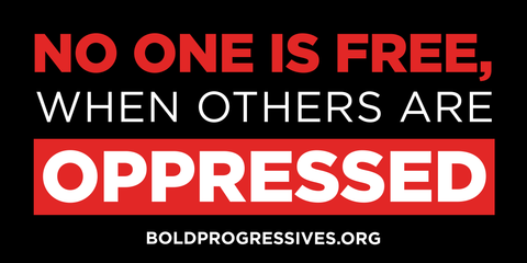 """No One Is Free When Others Are Oppressed"" sticker"