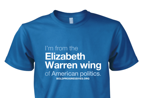 """I'm from the Elizabeth Warren wing of American Politics."" shirt -- SOLD OUT"