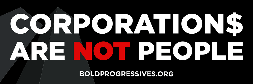 """Corporation$ Are Not People"" sticker (HURRY! Less Than 5 In Stock)"