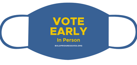 Vote Early In Person Facemask