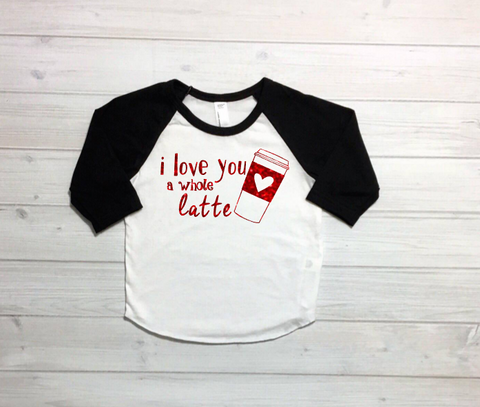 Girls Coffee Shirt, Valentines Day Shirt, Girls Vday Shirt, I Love You A Latte, Starbucks, baby girl, toddler girl, Coffee life, Vday