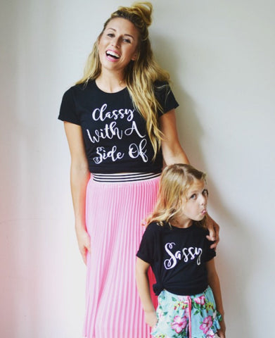 Mommy and Me - Mom and Me - Mommy and Me Set - Classy With A Side Of Sassy - Sassy Girl - Classy - Sassy - Toddler Girl - Baby Girl