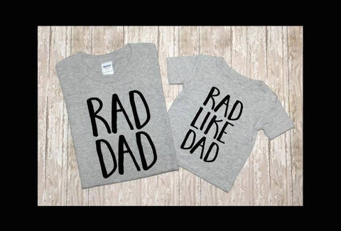 Father's Day Outfit - Fathers Day - Dad and Me Outfit - Rad Dad - baby boy - toddler boy - Rad Like Dad -  Fathers Day Gift