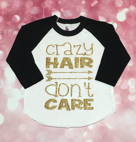 Crazy Hair Dont Care Shirt, toddler crazy hair shirt