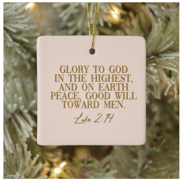 A Scripture Ornament Luke 2:14