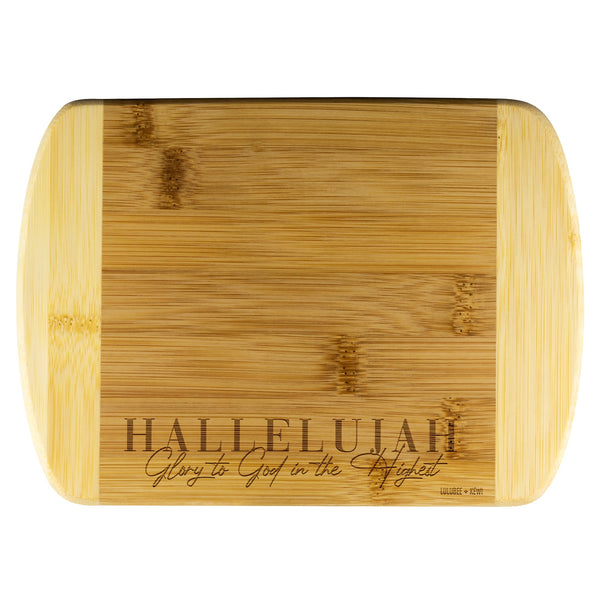 A Scripture, Hallelujah Glory to God in the Highest Organic Cutting Board