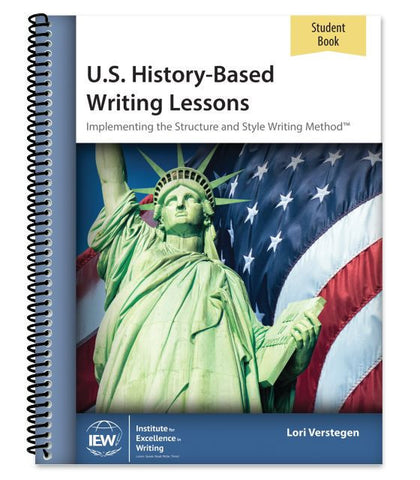 IEW U.S. History-Based Writing Lessons - Level 1 Student