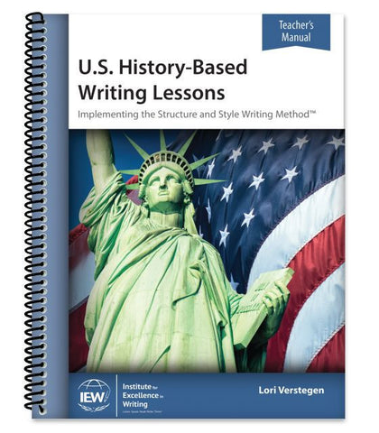 IEW U.S. History-Based Writing Lessons - Level 1 Teacher