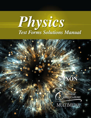 Saxon Physics Test Forms Solutions Manual