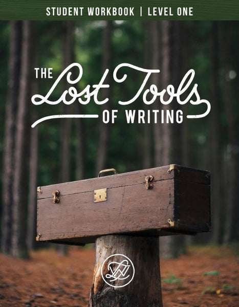 The Lost Tools of Writing, Level 1 Student Book ONLY
