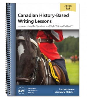 IEW Canadian Based History Writing Student Ed.