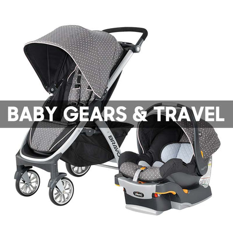 Baby Gears & Travel