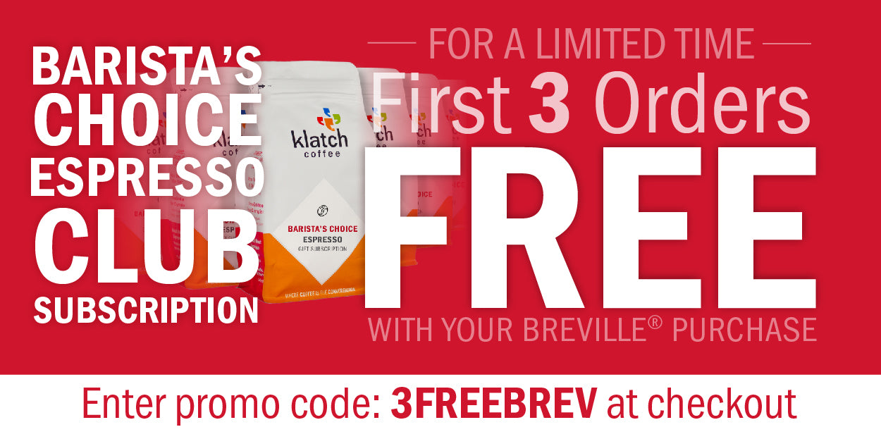 first three orders free barista choice espresso club subscription
