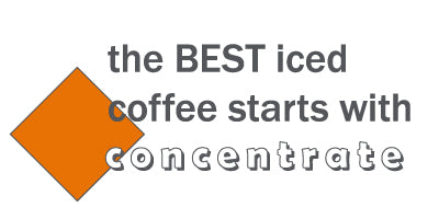 iced coffee begins with concentrate