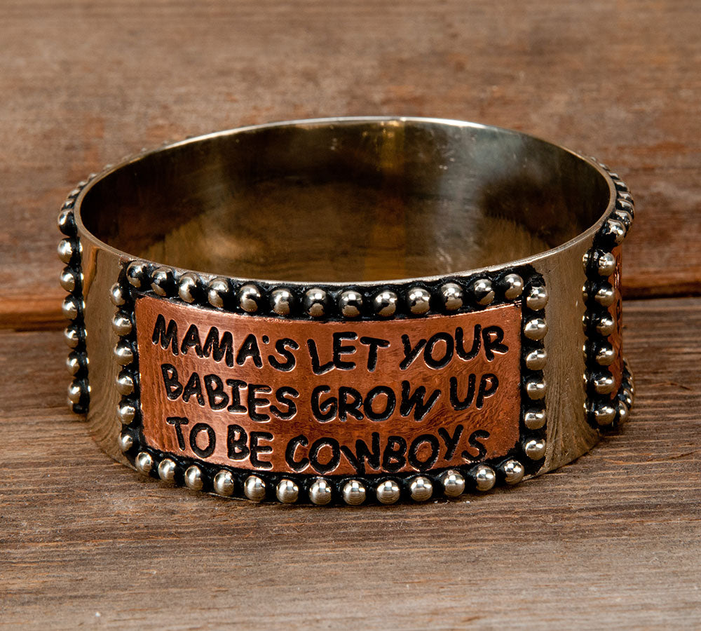 "Silver and Copper ""Mama's Let Your Babies Grow Up To Be Cowboys"" Bracelet"