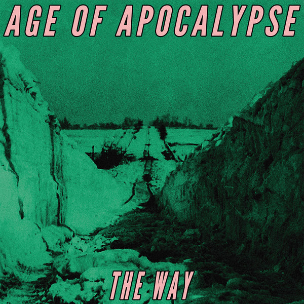 "AGE OF APOCALYPSE ""THE WAY"""