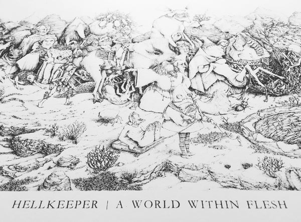 "HELLKEEPER ""A WORLD WITHIN FLESH"" PRINT"