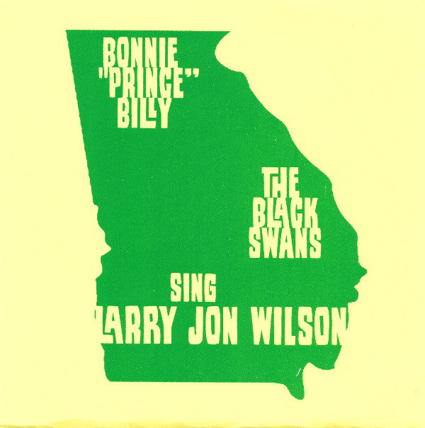 "BONNIE 'PRINCE' BILLY & THE BLACK SWANS ""SING LARRY JON WILSON"""