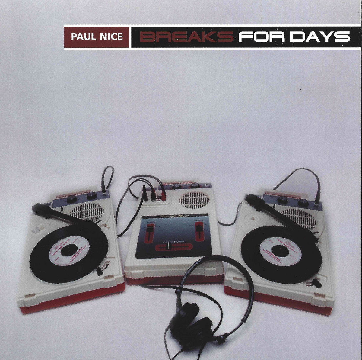 "PAUL NICE ""BREAKS FOR DAYS"""