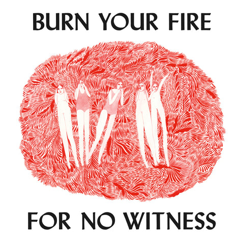 "ANGEL OLSEN ""BURN YOUR FIRE FOR NO WITNESS"""