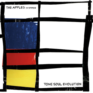 "APPLES IN STEREO, THE ""TONE SOUL EVOLUTION"""