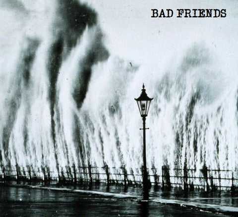 "BAD FRIENDS ""BAD FRIENDS"""