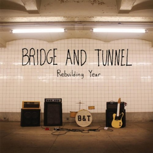 "BRIDGE AND TUNNEL ""REBUILDING YEAR"""