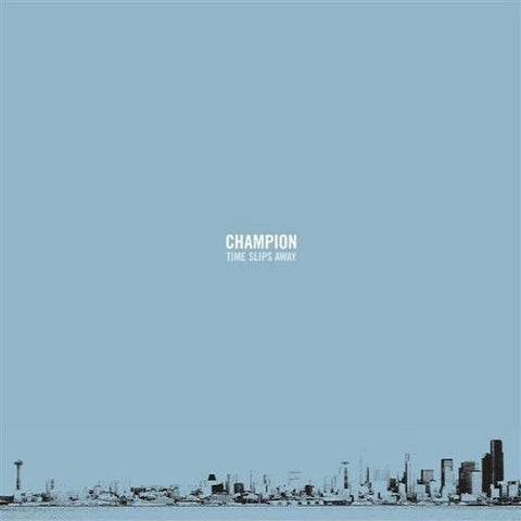 "CHAMPION ""TIME SLIPS AWAY"""