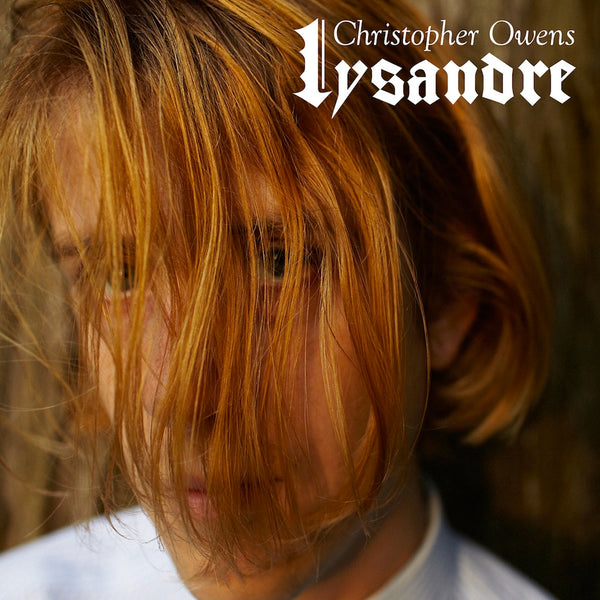 "CHRISTOPHER OWENS ""LYSANDRE"""